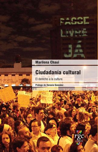ciudadanía cultural: el derecho a la cultura