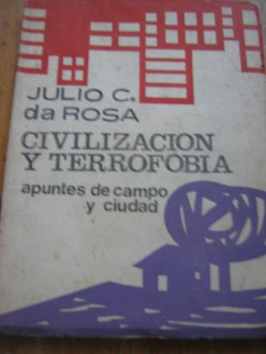 civilización y terrofobia, julio c. de rosa, 1968