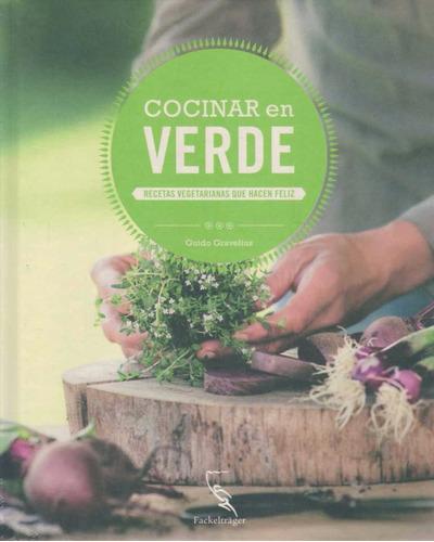 cocinar en verde - gravelius, guido