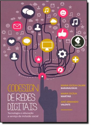 codesign de redes digitais tecnologia e educação a serviço d