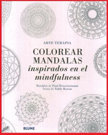 Colorear Mandalas Inspirados En El Mindfulness Arte Terapia - $ 590 ...