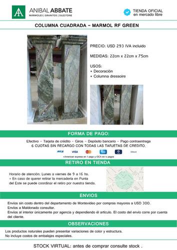 columna cuadrada - marmol rf green