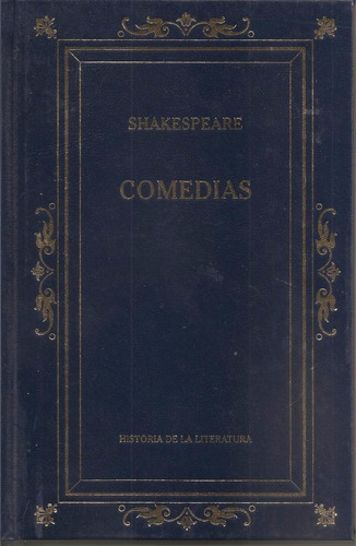 comedias - william shakespeare. edición anotada y comentada