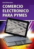 comercio electrónico para pymes - ariel moncalvo