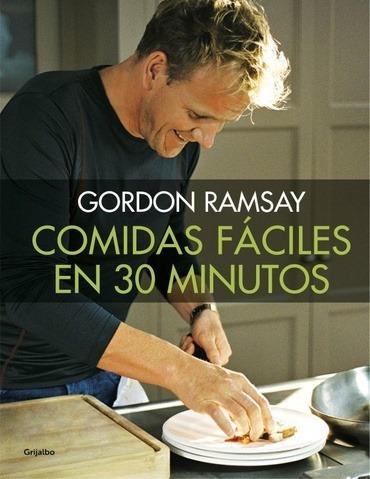 comidas faciles en 30 minutos - gordon ramsay