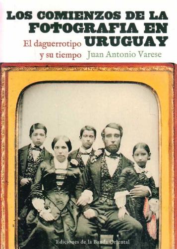 comienzos de la fotografia en uruguay - el daguerrotipo