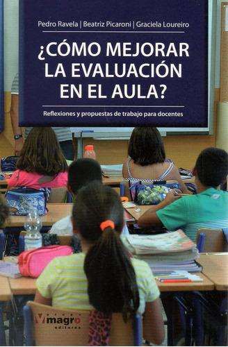 como mejorar la evaluación en el aula? ( pedro ravela)
