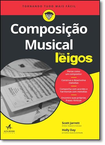 composição musical para leigos de scott jarrett alta books