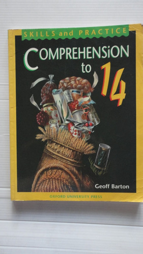 comprehension to 14. skills and practice. geoff barton.