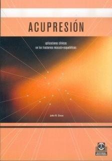 consulte antes - acupresión - digitopuntura - john r. cross
