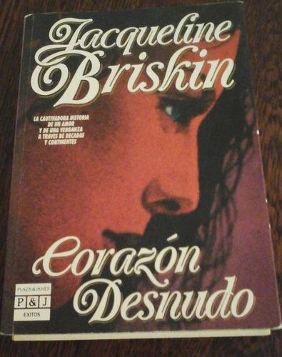 corazón desnudo, jacqueline briskin, p & j primera edición