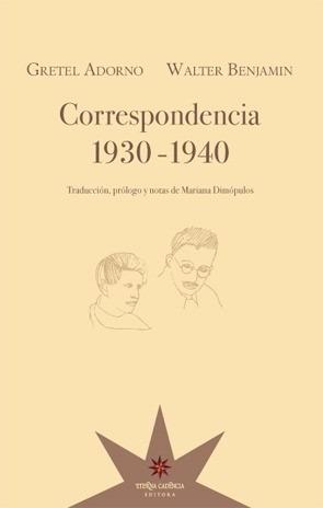 correspondencia 1930-1940 de gretel adorno y walter benjamin