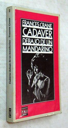 crane. cadáver debajo de un mandarino. 1984. novela policial