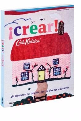 crear! - kidston, cath