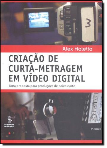 criação de curta metragem em vídeo digital de alex moletta s