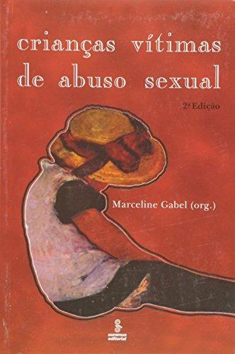 crianças vitimas de abuso sexual de gabel org  summus - grup
