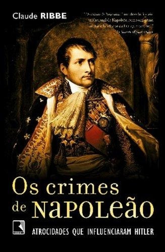 crimes de napoleao os de ribbe claude