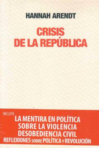 crisis de la republica - arendt, hannah