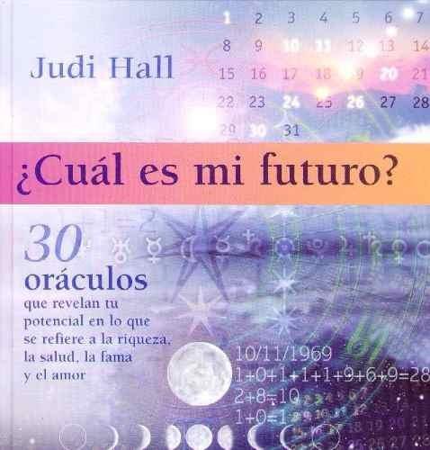 cual es mi futuro? oráculos - hall, judi