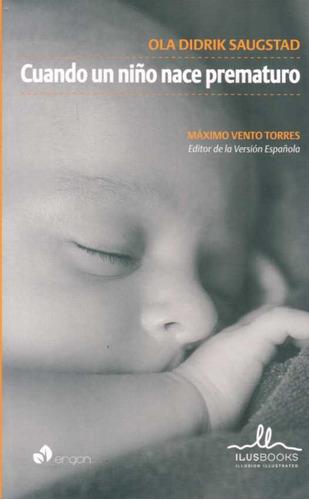 cuando un niño nace prematuro - didrik saugstad