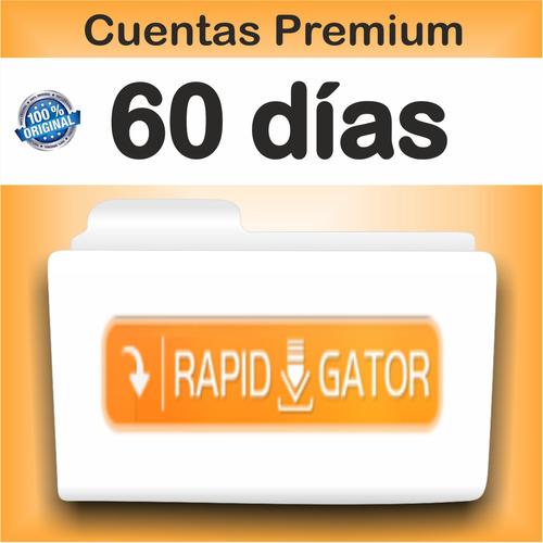 cuentas premium rapidgator x 60 dias - garantizadas!
