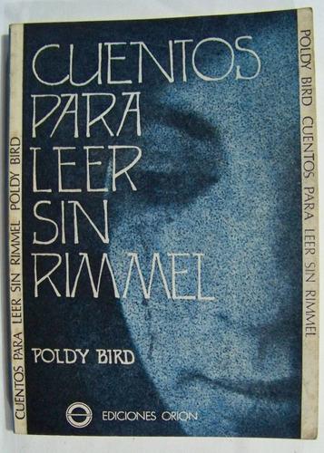 cuentos para leer sin rimmel, poldy bird