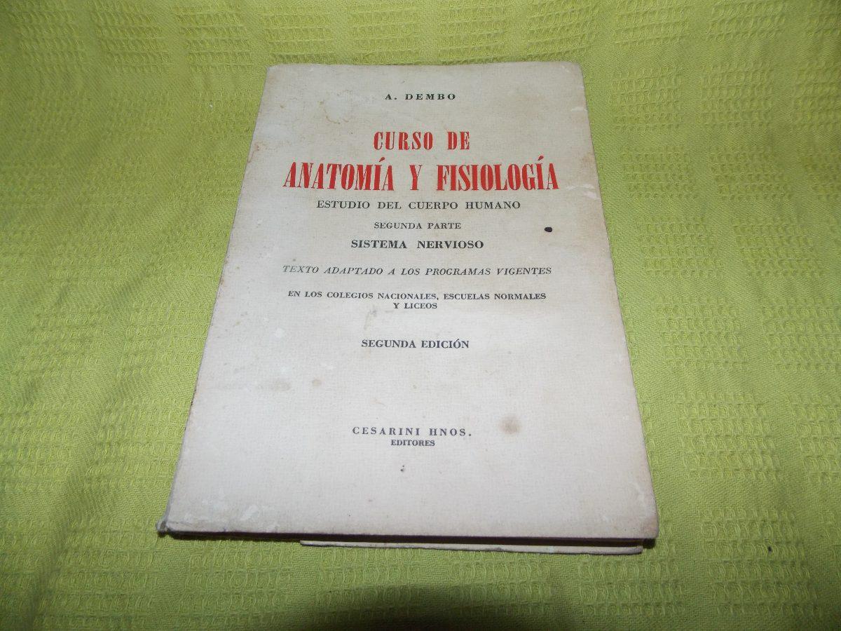 Curso De Anatomía Y Fisiología - A. Dembo - $ 50,00 en Mercado Libre