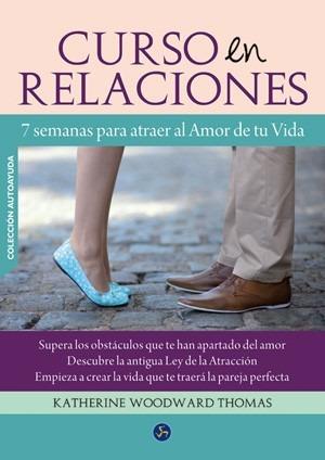 curso en relaciones 7 semanas para atraer al amor de tu vida
