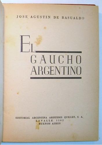 de basualdo. el gaucho argentino. 1942. gauchos, pampa,