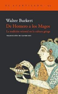 de homero a los magos - oriente en grecia - walter burkert
