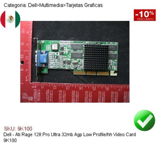 dell ati rage 128 pro ultra 32mb agp lp/hh video card 9k100