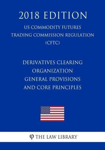 derivatives clearing organization general provisions and co