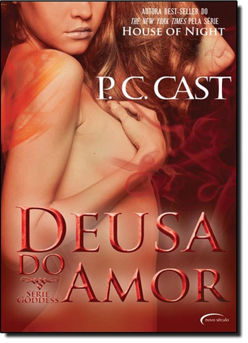 deusa do amor vol 4 série goddess de p c cast novo seculo