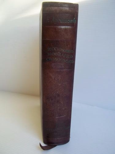 diccionario biográfico cronológico siglos 15 al 20 agramonte