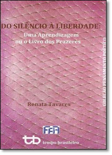 do silêncio à liberdade uma aprendizagem ou o livros dos pra
