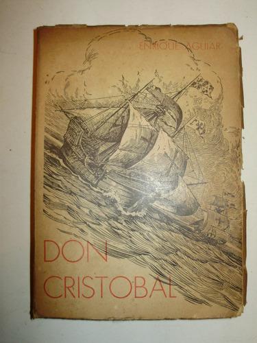 don cristobal enrique aguiar abc bogota 1940