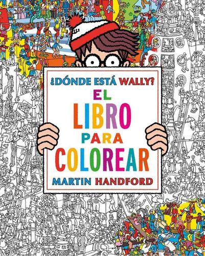 dónde está wally? libro para colorear