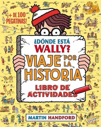 dónde está wally? viaje por la historia libro de actividades