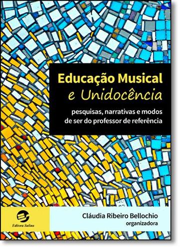educação musical e unidocência pesquisas narrativas e modos