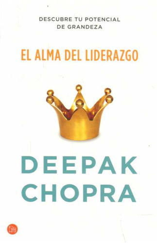 el alma del liderazgo - deepak chopra