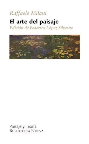 el arte del paisaje  de milani raffaele  biblioteca nueva