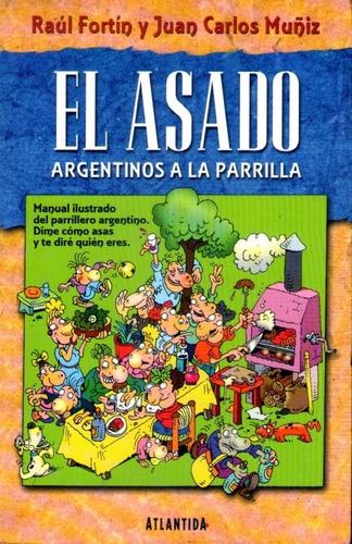 el asado argentino a la parrilla