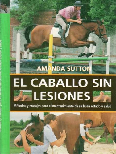 el caballo sin lesiones - sutton, amanda