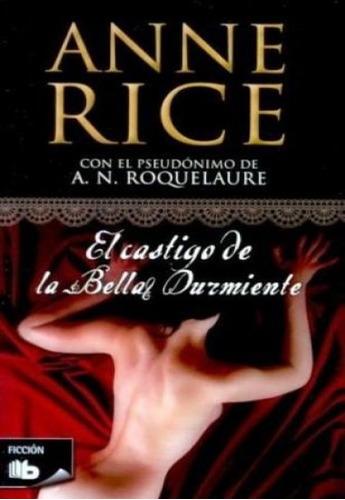 el castigo de la bella durmiente - anne rice