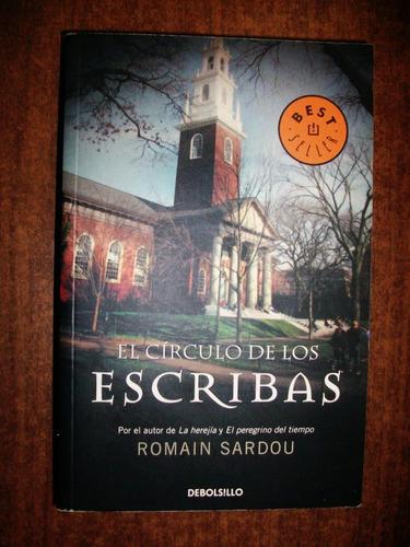 el círculo de los escribas - romain sardou