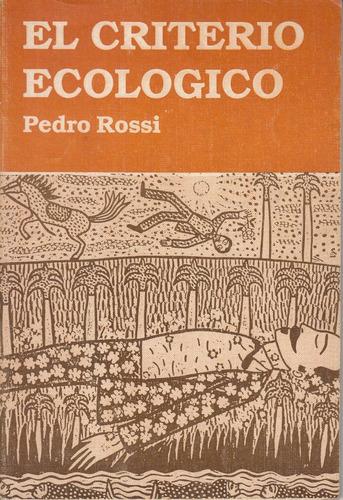el criterio ecologico x pedro rossi uruguay 1989 naturaleza