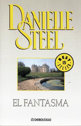 el fantasma - danielle steel