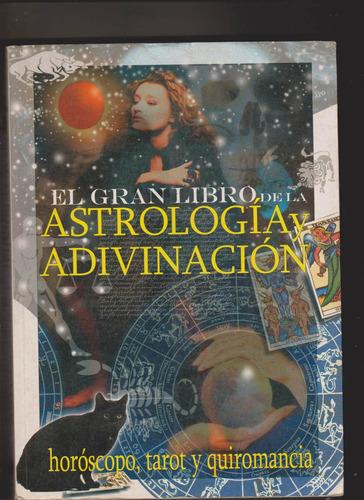 el gran libro de astrologìa y adivinaciòn