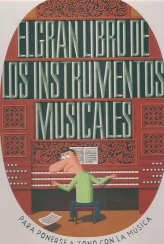 el gran libro de los instrumentos musicales - edelvives