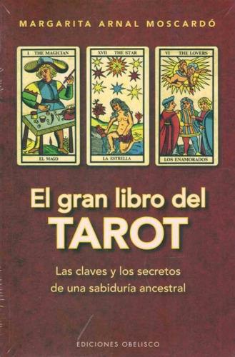el gran libro del tarot - arnal moscardo, margarita